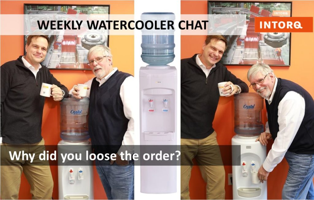Why Did You Lose The Order? | INTORQ USA